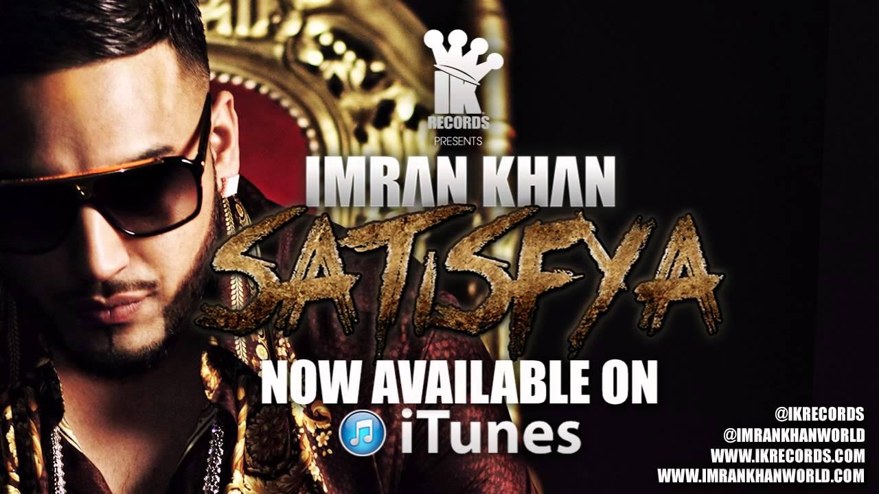Satisfya – Imran Khan -720p Full HD | Music4u